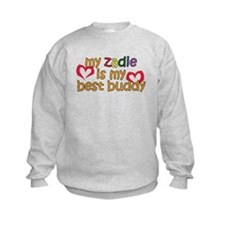 Zadie is My Best Buddy Sweatshirt