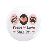 "Peace Love Shar Pei 3.5"" Button"