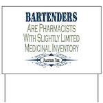 Bartenders Yard Sign