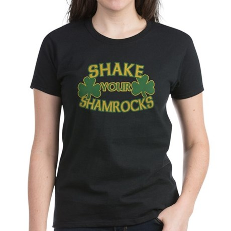 Shake Your Shamrocks Womens T-Shirt
