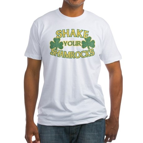 Shake Your Shamrocks Fitted T-Shirt