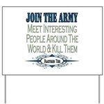Join The Army Yard Sign