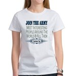 Join The Army Women's T-Shirt