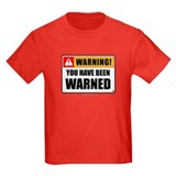 You Have Been Warned 'Clean Print' T