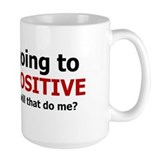 Think Positive Mug