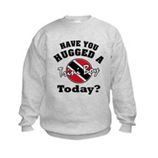 Have you hugged a Trini boy today? Sweatshirt