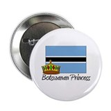 "Botswanan Princess 2.25"" Button"