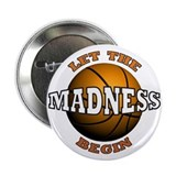 "Madness Begins - 2.25"" Button"