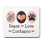 Peace Love Cockapoo Mousepad