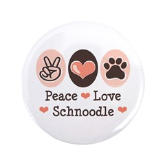 "Peace Love Schnoodle 3.5"" Button (100 pack)"