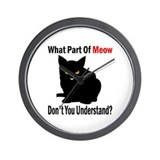 What Part Of Meow Wall Clock