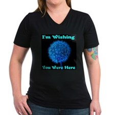 I'm Wishing You Were Here Shirt