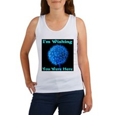 I'm Wishing You Were Here Women's Tank Top