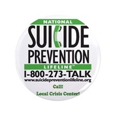 "Prevent Suicide! 3.5"" Button"
