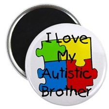 "I Love My Autistic Brother 2.25"" Magnet (100"