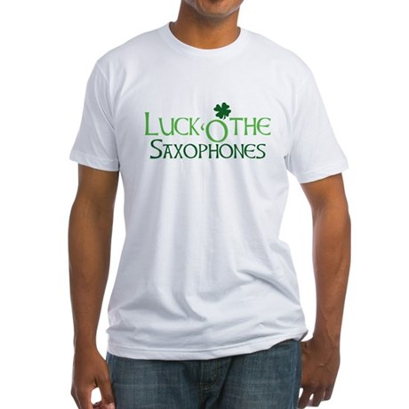 Luck 'O the Saxophones Fitted T-Shirt