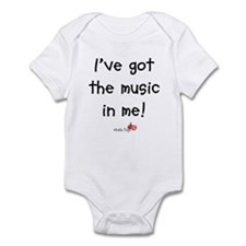 I've Got The Music In Me Infant Bodysuit