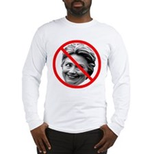 Anti Hillary Clinton Long Sleeve T-Shirt