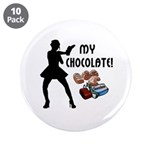 "My Chocolate 3.5"" Button (10 pack)"