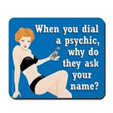 Mouse Pads O'Happiness Dial-A-Psychic