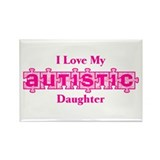 I Love My Autistic Daughter 2 Rectangle Magnet (10