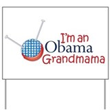 I'm an Obama Grandmama Yard Sign