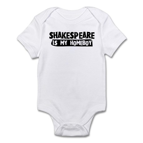 Shakespeare is my Homeboy Infant Bodysuit