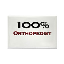 100 Percent Orthopedist Rectangle Magnet