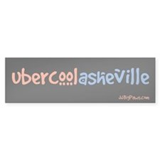 Asheville. Uber Cool. Bumper Bumper Sticker