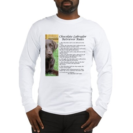 Chocolate Lab Rules Long Sleeve T-Shirt