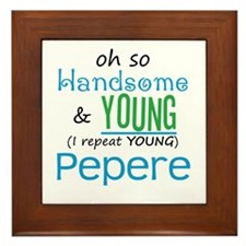 Handsome and Young Pepere Framed Tile