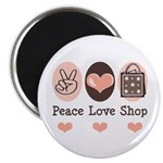 Peace Love Shop Shopping Magnet