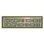 World is Great Bumper Sticker