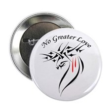 """No Greater Love 2.25"""" Button"""