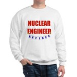 Retired Nuclear Engineer Sweatshirt