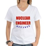Retired Nuclear Engineer Women's V-Neck T-Shirt