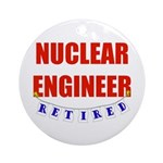 Retired Nuclear Engineer Ornament (Round)