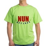 Retired Nun Green T-Shirt