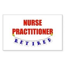 Retired Nurse Practitioner Rectangle Decal