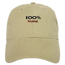 100 Percent Nurse Baseball Cap