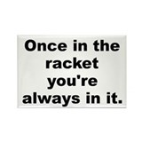 Al capone quote Rectangle Magnet (10 pack)