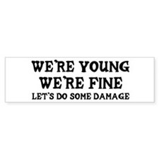 """Let's Do Some Damage"" Bumper Bumper Sticker"