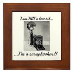 Scrapbooker - Not a Tourist Framed Tile