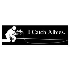"""I Catch Albies"" Bumper Bumper Sticker"