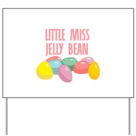 Little Miss Jelly Bean Yard Sign