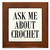 Ask Me About Crochet Framed Tile