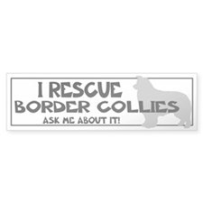 I RESCUE Border Collies Bumper Sticker