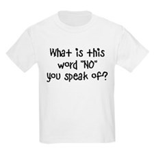 What is this word NO Kids Light T-Shirt