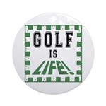 Golf Is Life Keepsake (Round)