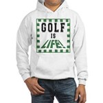Golf Is Life Hooded Sweatshirt